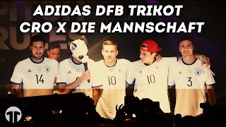 Adidas DFB Trikot Präsentation x CRO x Die Mannschaft
