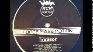 Force Mass Motion - The Pressor (1995)