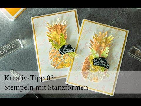 Kreativ-Tipp 03 Stempeln mit Stanzformen - Grußkarte Hallo Sommer