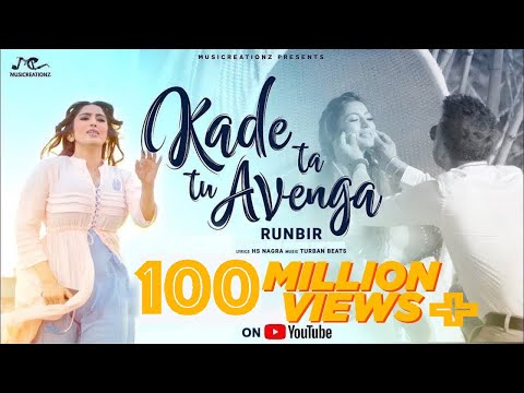 KADE TA TU AVENGA | FULL VIDEO | RUNBIR | THE VISION CAPTURE | LATEST PUNJABI SONG  | MUSICREATIONZ