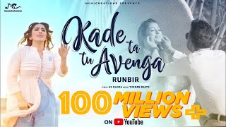 Download song KADE TA TU AVENGA | FULL VIDEO | RUNBIR | THE VISION CAPTURE | LATEST PUNJABI SONG  | MUSICREATIONZ
