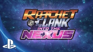 Ratchet and Clank: Into the Nexus Announce Trailer
