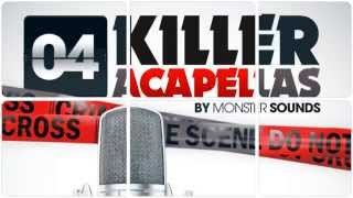 Royalty Free Vocal Samples - Killer Acapellas Vol 4 by Monster Sounds