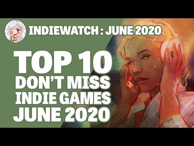 Indiewatch || Top 10 Indie Games of June 2020