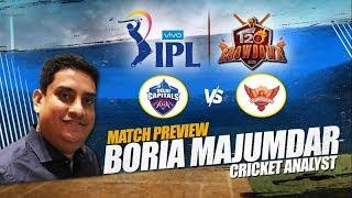 Delhi Capitals vs Sunrisers Hyderabad Match Preview by Boria Majumdar   IPL 2019