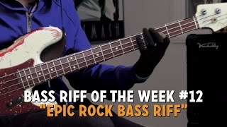 Epic Rock Bass Riff!!! - Bass Riff of the Week #12 (L#136)