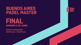 Final - Buenos Aires Padel Master 2019 - World Padel Tour