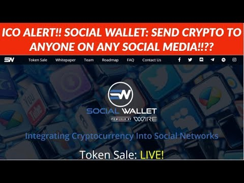 ICO ALERT! SOCIAL WALLET ICO - TRANSFER CRYPTO THROUGH SOCIAL MEDIA!!