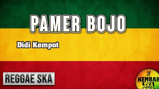 Gambar cover Pamer Bojo - Didi Kempot Reggae SKA Version Cover by Egi Budi