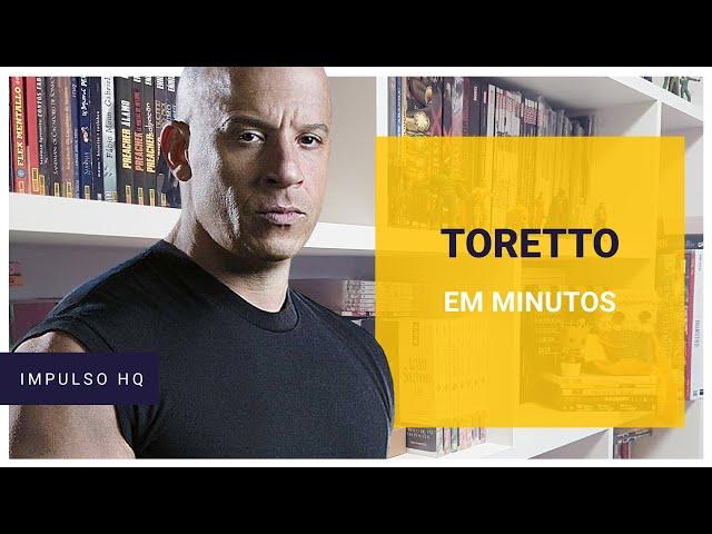 Toretto em Minutos