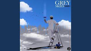 Play Grey Skies