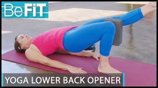 Yoga Routine for Lower Back Opening: BeFiT Trainer Open House- Laurel Erilane