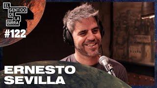 Ernesto Sevilla - ESDLB con Ricardo Moya #122