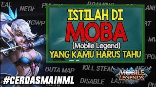 Download SEMUA ISTILAH di MOBA YANG WAJIB KAMU TAHU Biar Makin PRO!