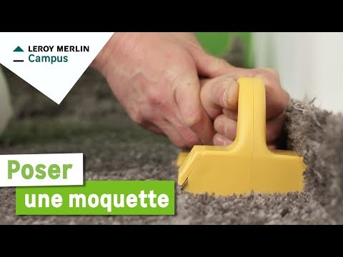 Comment Poser Une Moquette Leroy Merlin Youtube