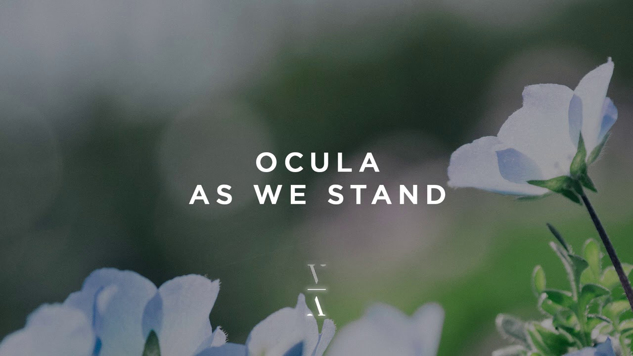 OCULA - As We Stand (Extended Mix)