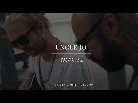 Trevor & Nahko - Uncle Joe - Barcelona