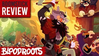 Bloodroots: FULL REVIEW | Fun Incarnate! (Video Game Video Review)