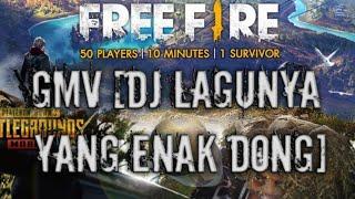 Gambar cover FREE FIRE GMV [DJ LAGUNYA NYA YANG ENAK DONG]