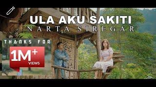 Download Lagu Karo Terbaru - ULA AKU SAKITI - Narta Siregar (Official Music Video)