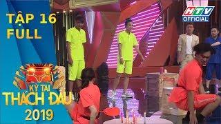 KỲ TÀI THÁCH ĐẤU 2019 | Tình chị em Hari - Vỹ Dạ tan vỡ vì trai đẹp Công Dương | #16 FULL