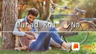 tere bin yaara jeene da koi Swad Nahin tere Siva Dil Di Murad koi Na nau WhatsApp status video 2020