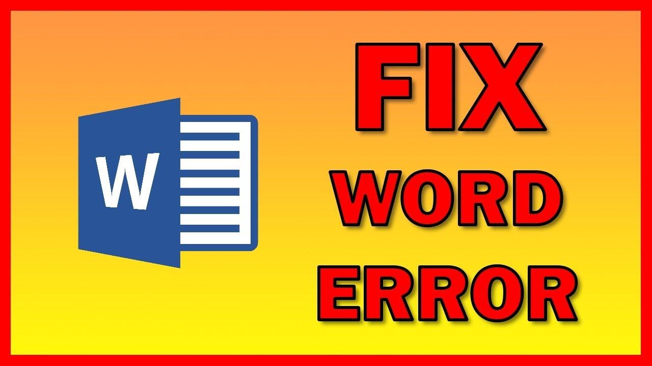 How to fix Word error: