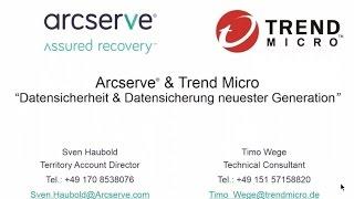 Datensicherheit und Datenschutz durch Arcserve und TrendMicro