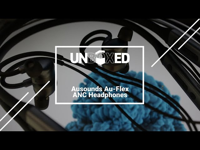 UNBOXED: Ausounds AU-Flex ANC Headphones