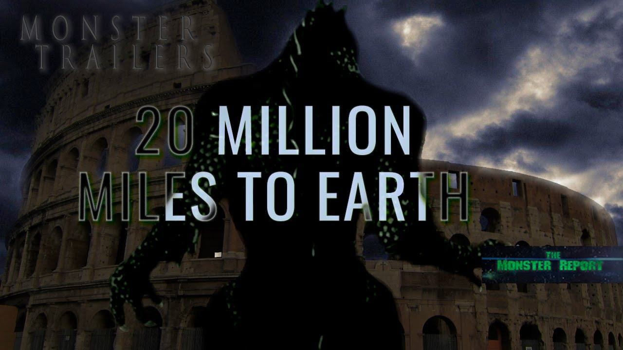 Download Monster Trailers:20 Million Miles to Earth