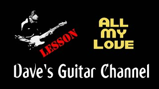 LESSON - All My Love & the B Bender Tele