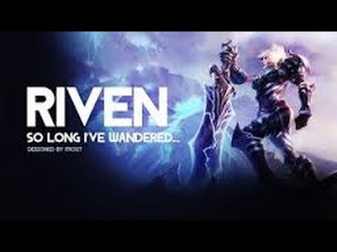 Riven Of Montage Processes Make A Name lol - YouTube