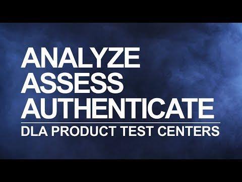 Analyze, Assess, Authenticate: DLA Product Test Centers (open captions)