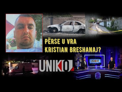Uniko - Perse U Vra Kristian Breshanaj? (25 Maj 2020)