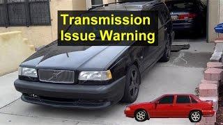 Automatic transmission problem warning, bad radiator. PSA - VOTD