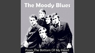 Provided to YouTube by The Orchard Enterprises Something You Got · The Moody Blues From the Bottom of My Heart ℗ 2017 ZEROH Bajo licencia THAI ...