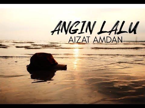 Free Download Aizat Amdan - Angin Lalu (official Audio Video) Mp3 dan Mp4