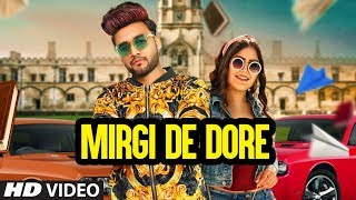 Mirgi De Dore (Khush Dil, B Star) Mp3 Song Download
