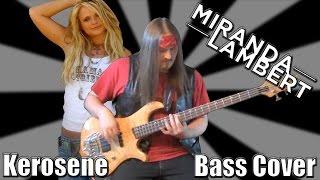 Miranda Lambert - Kerosene - Bass Cover by Seth Myers