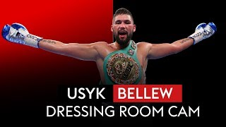 OLEKSANDR USYK VS TONY BELLEW - DRESSING ROOM CAM!