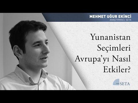 Mehmet Uğur Ekinci   Yunanistan Seçimleri Avrupa'yı Nasıl Etkiler?