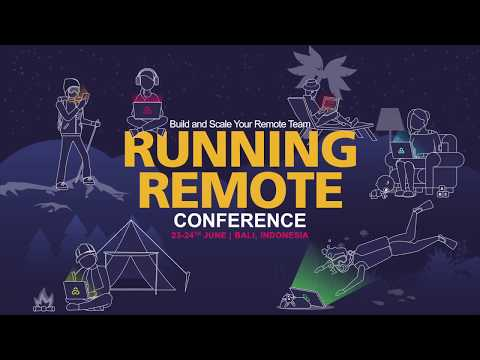 Running Remote 2018: World's Largest Remote Work Conference, 23-24 June, Bali