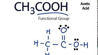 Ch3cooh Lewis Structure How To Draw The Dot Structure For Ch3cooh Acetic Acid Lewis Structure Chemical Bonding