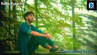 😍😘Manga Jo Mera Hai (Ajj Din Chadheya) Sad Unplugged WhatsApp Status