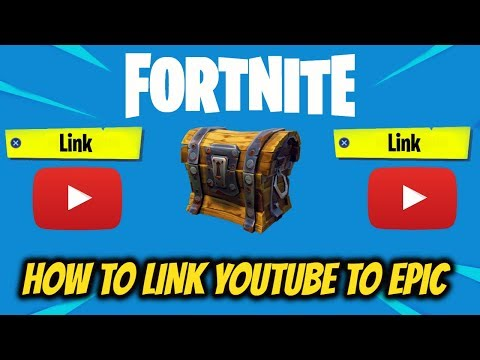 Fortnite How To Link Youtube To Epic Games (NEW) YOUTUBE DROPS