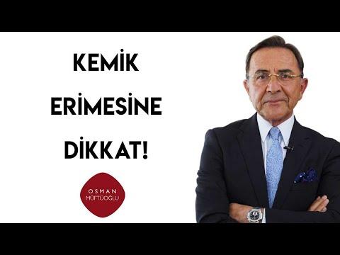 Osman Müftüoğlu   Kemik Erimesine Dikkat!
