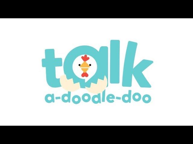 Talk-a-doodle-doo Intro