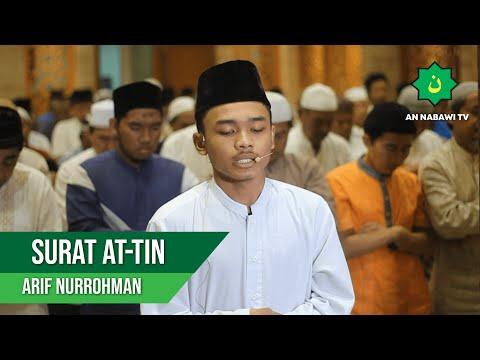 Imam Suara Merdu   Surat At-Tin   Arif Nurrahman