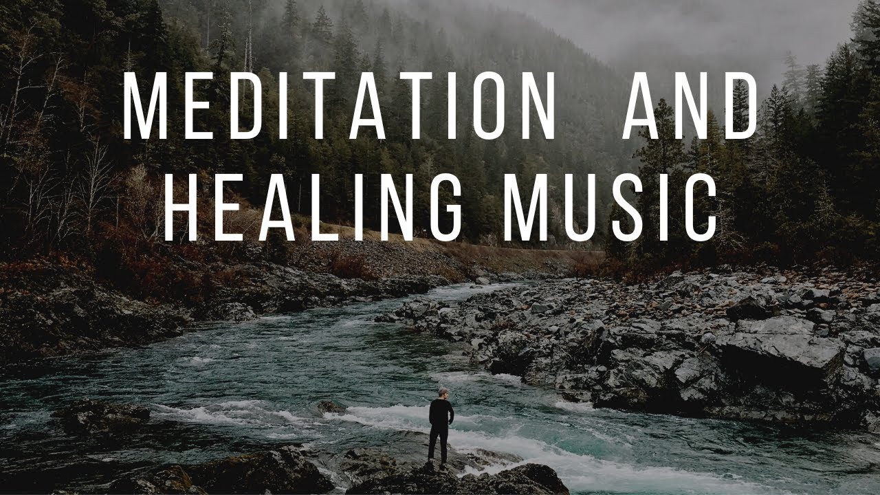 Music for Meditation, Rejuvenation, Studying, Depression ...