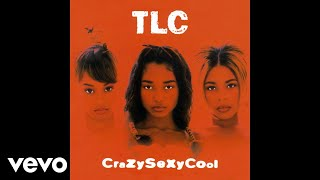 TLC - Sumthin' Wicked This Way Comes (Audio)